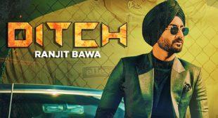 Ranjit Bawa – Ditch Lyrics