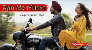 Rab Ne Milaya Lyrics – Chandigarh Amritsar Chandigarh – FeaturedLyrics