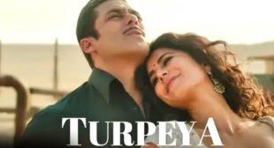 TURPEYA SONG LYRICS – BHARAT | Salman Khan | Sukhwindar Singh | Vishal and Shekhar