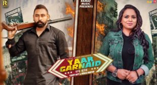 Garry Natt – Yaar Garnaid Lyrics