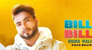 Bille Bille Naina Waliye Lyrics – Khan Bhaini