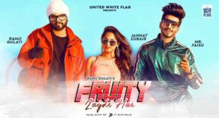 Fruity Lagdi Hai Lyrics – Ramji Gulati