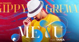 Me & U Lyrics – Gippy Grewal
