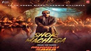 Shor Machega Lyrics