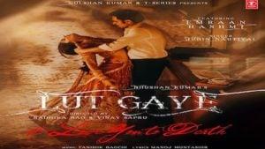 LUT GAYE LYRICS