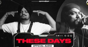 These Days Lyrics – Sidhu Moose Wala