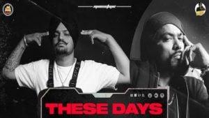 THESE DAYS – Sidhu Moose Wala