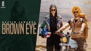 Brown Eye – Rajvir Jawanda
