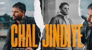 Chal Jindiye Lyrics – Judaa 3