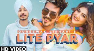 Lite Pyar Song Lyrics