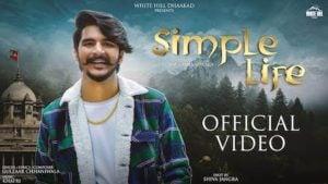 Simple Life – Gulzaar Chhaniwala