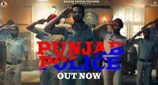 Punjab Police Lyrics – Gagan Kokri